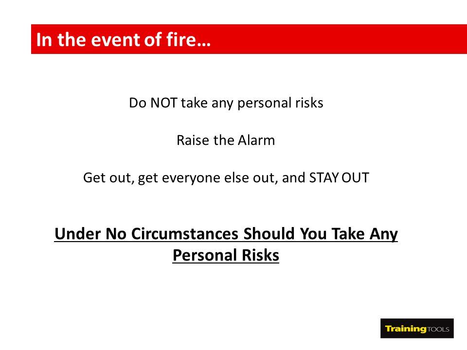 Under No Circumstances Should You Take Any Personal Risks