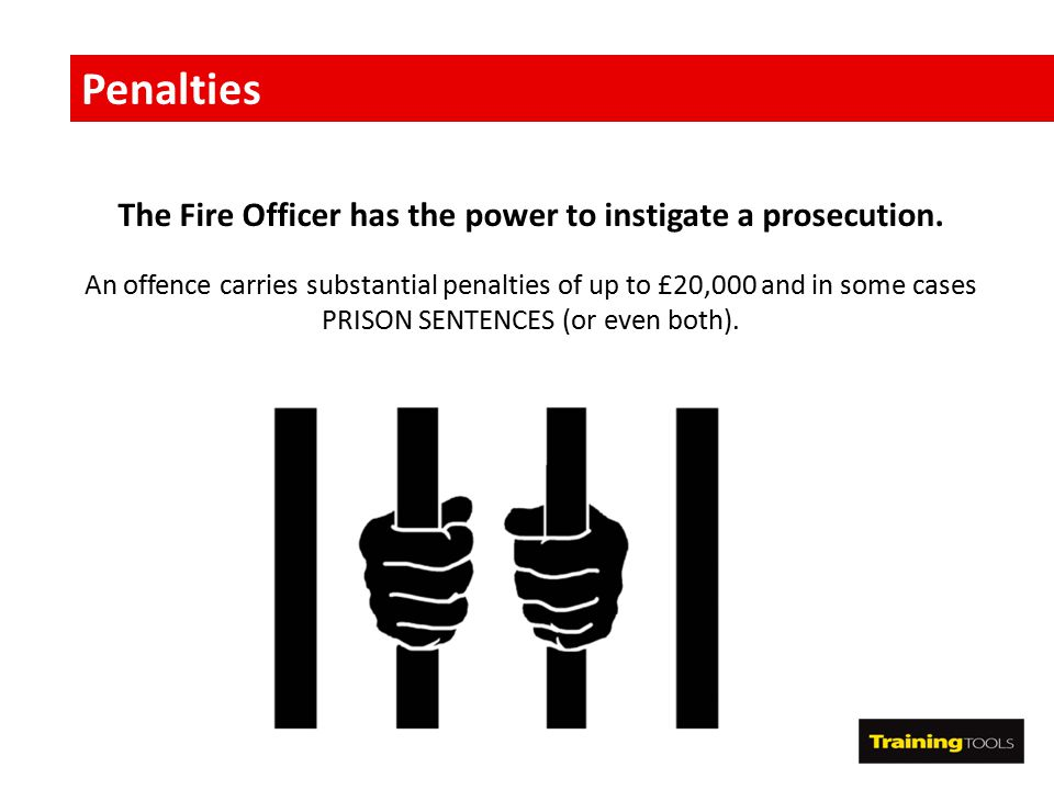 The Fire Officer has the power to instigate a prosecution.