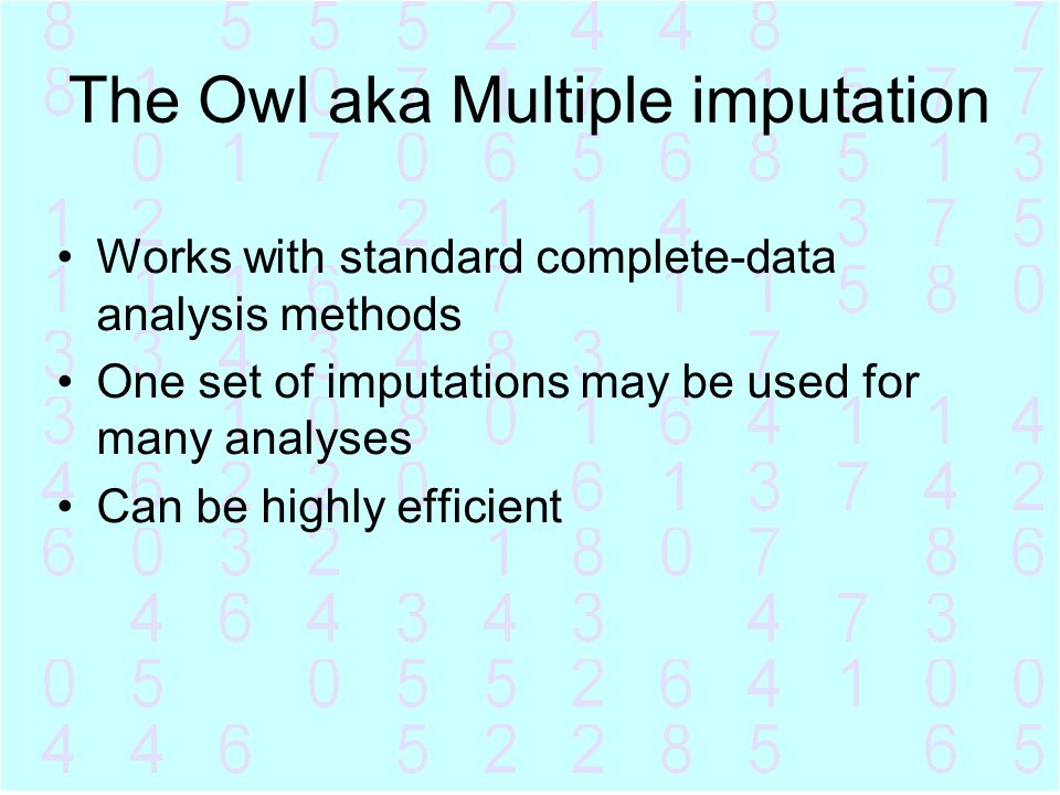 The Owl aka Multiple imputation