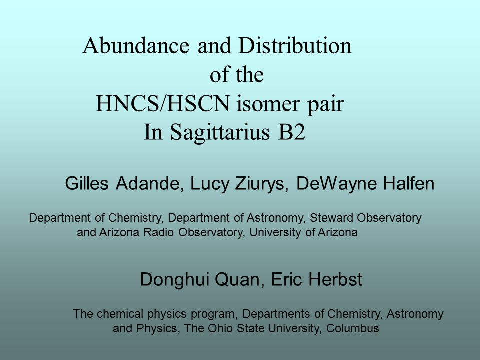 Abundance and Distribution of the HNCS/HSCN isomer pair