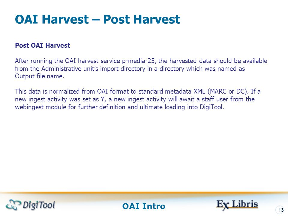 OAI Harvest – Post Harvest