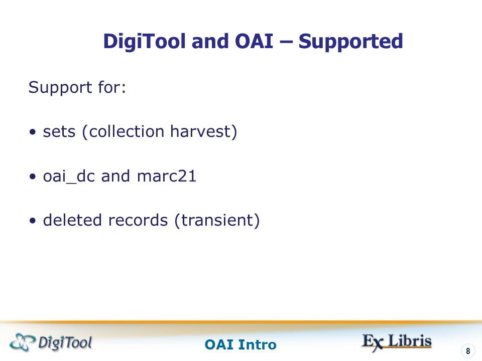 DigiTool and OAI – Supported