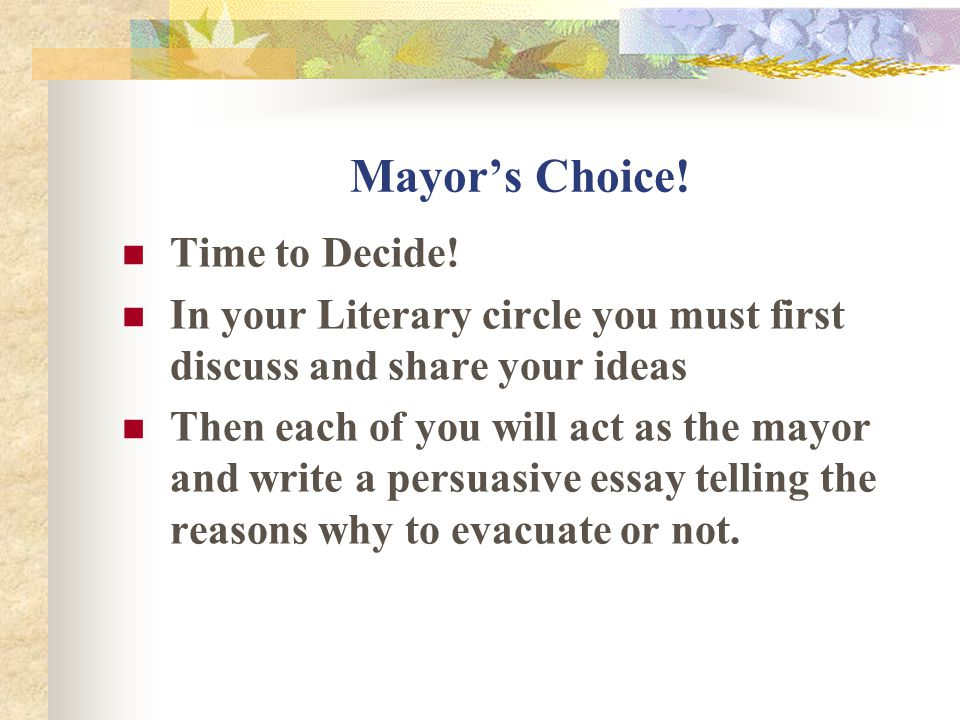 Mayor's Choice! Time to Decide!