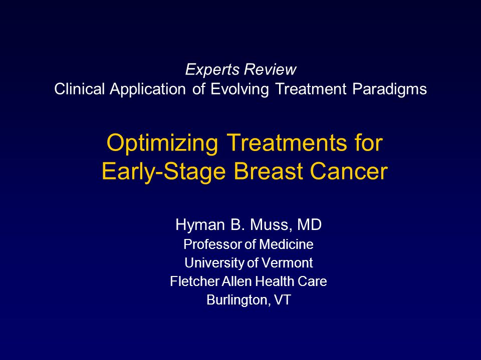 Optimizing Treatments for Early-Stage Breast Cancer
