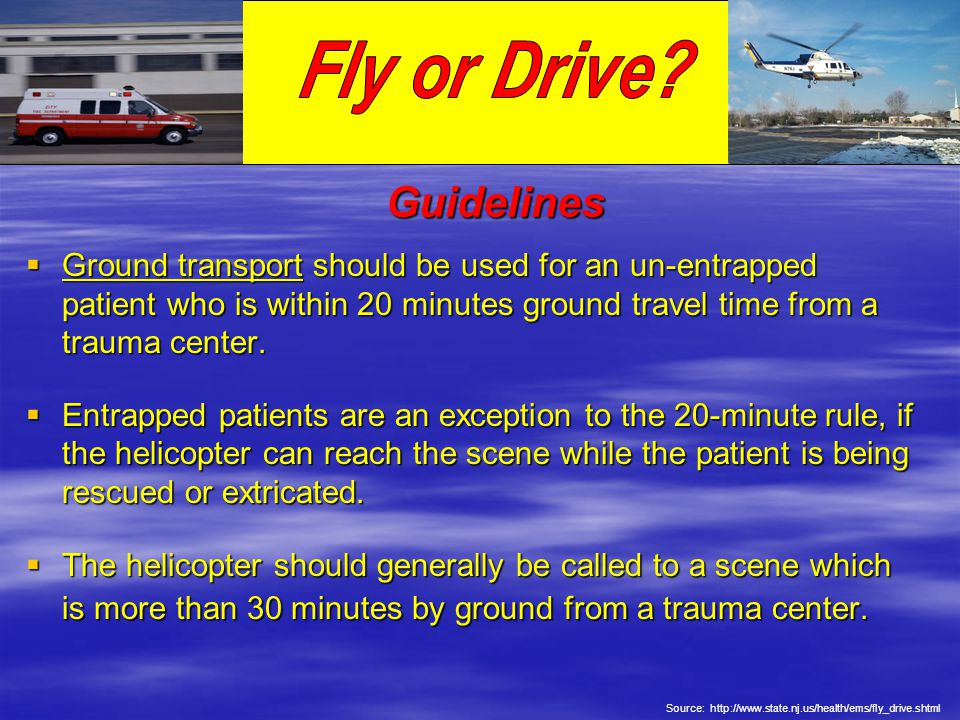 Fly or Drive Fly or Drive Guidelines