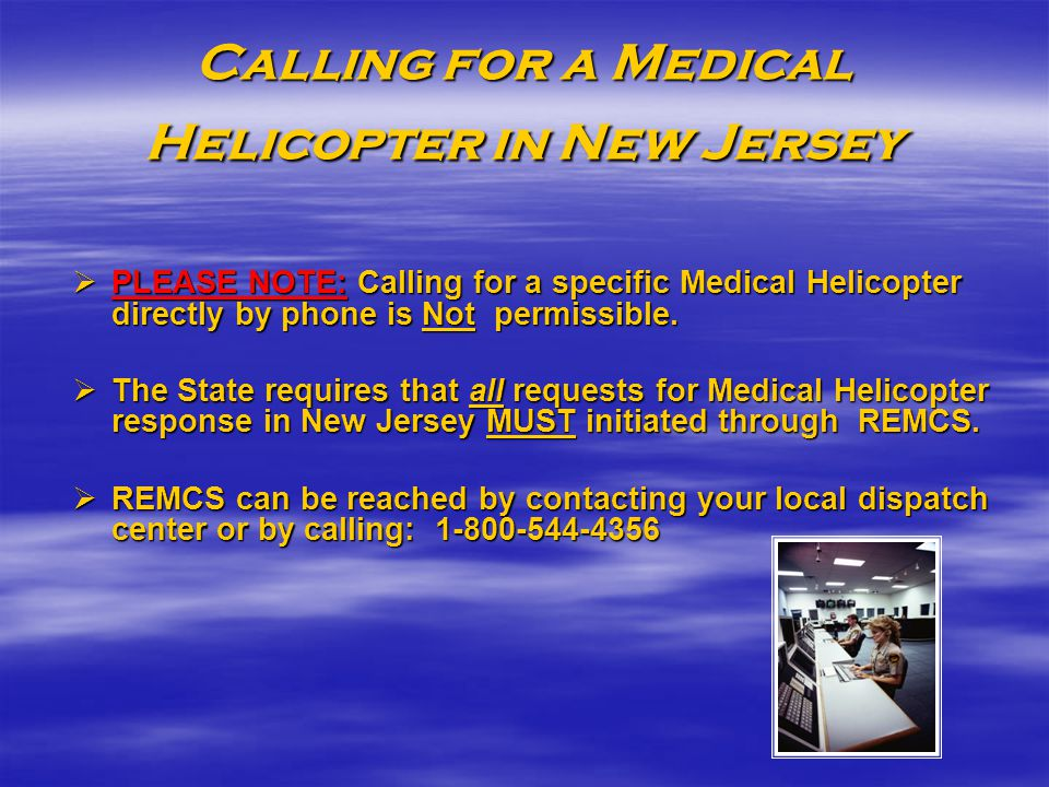 Calling for a Medical Helicopter in New Jersey