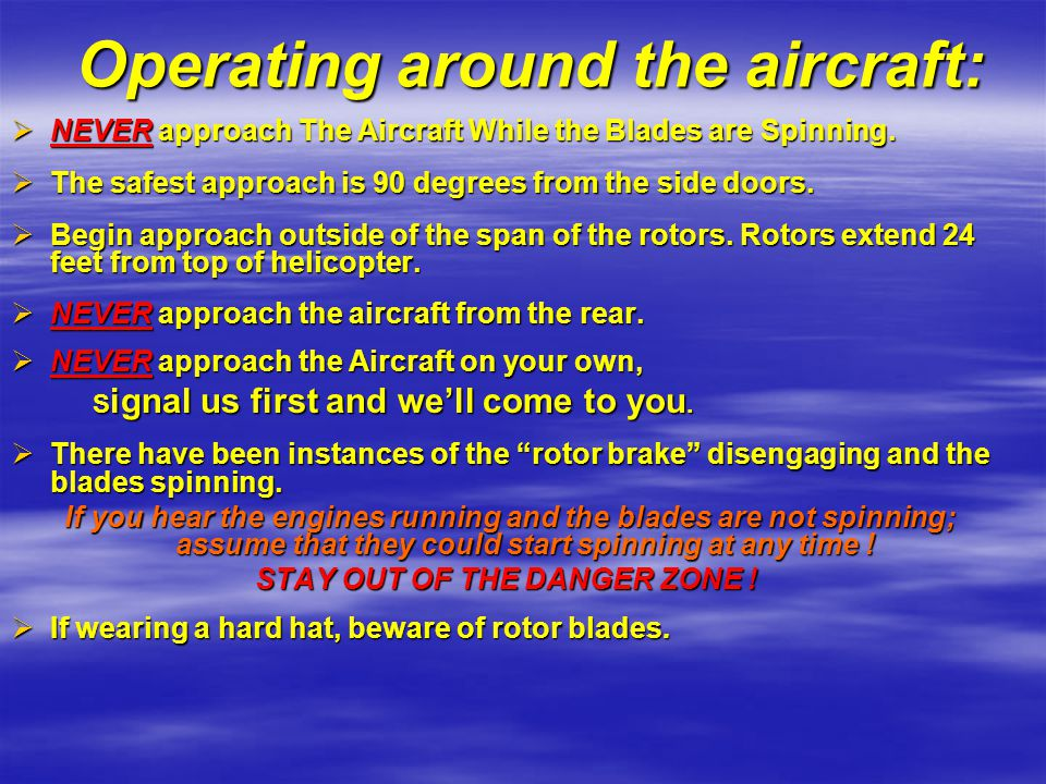 Operating around the aircraft: