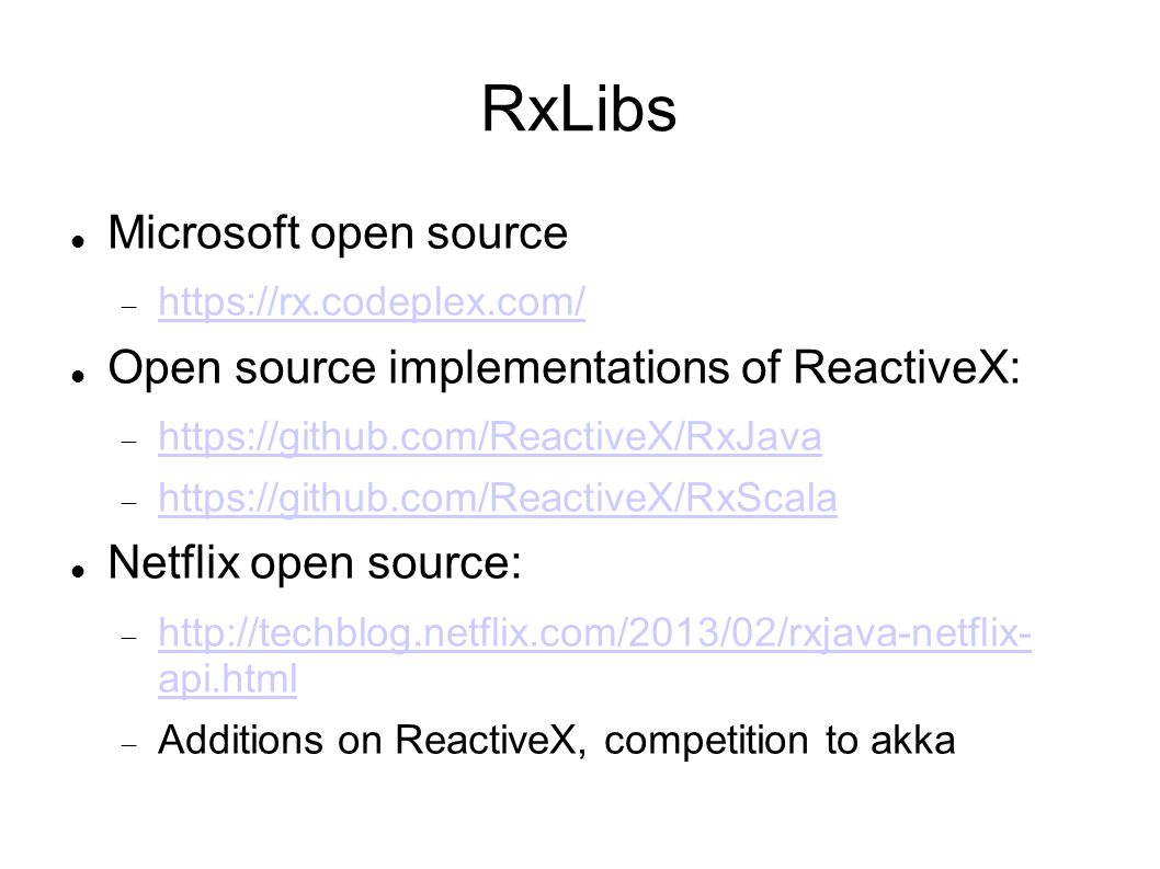 RxLibs Microsoft open source Open source implementations of ReactiveX: