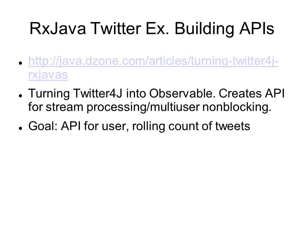 RxJava Twitter Ex. Building APIs