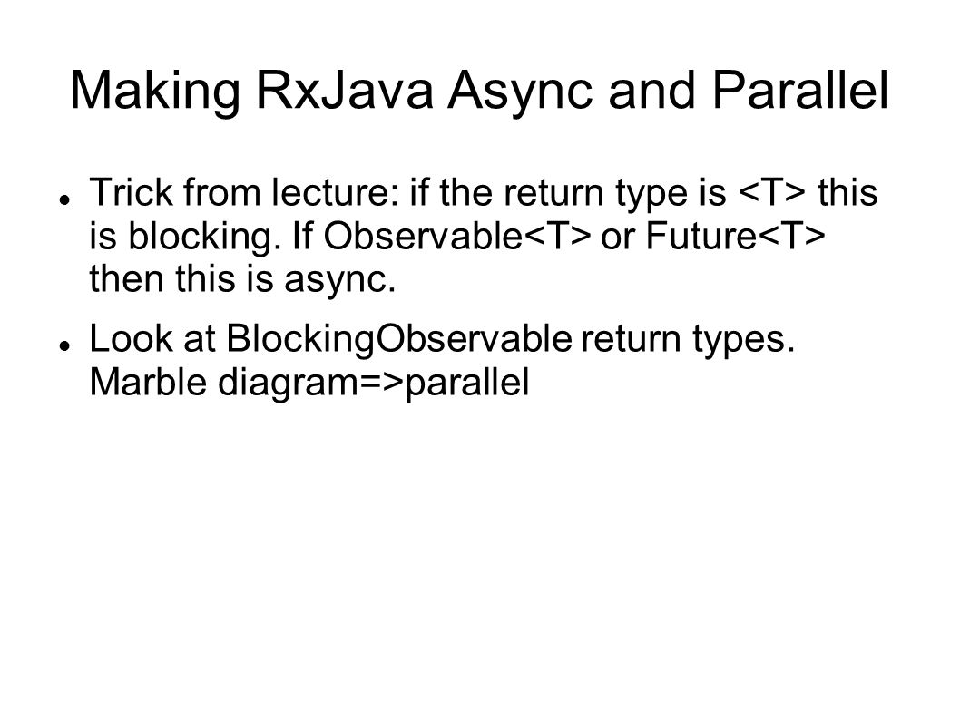 Making RxJava Async and Parallel