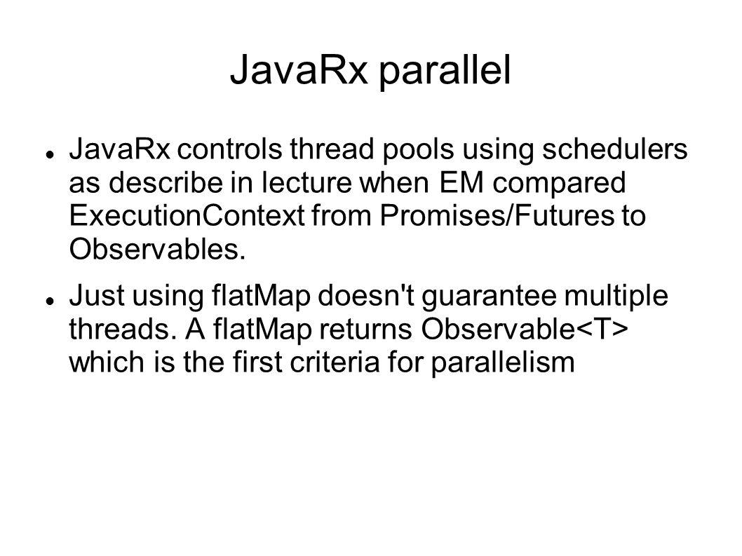 JavaRx parallel