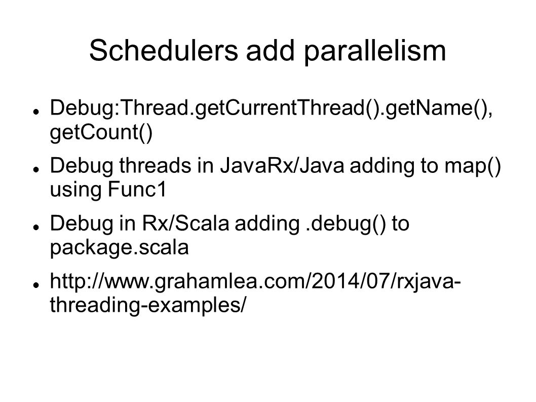 Schedulers add parallelism
