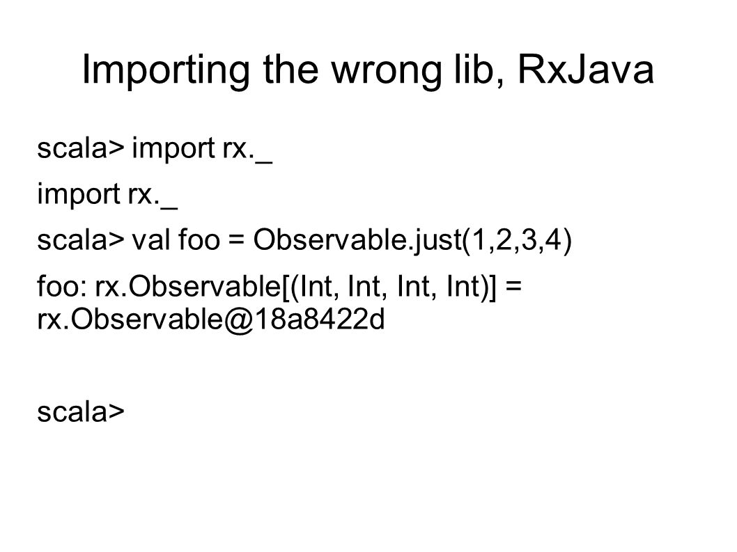 Importing the wrong lib, RxJava