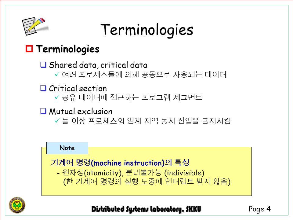 Terminologies Terminologies Shared data, critical data
