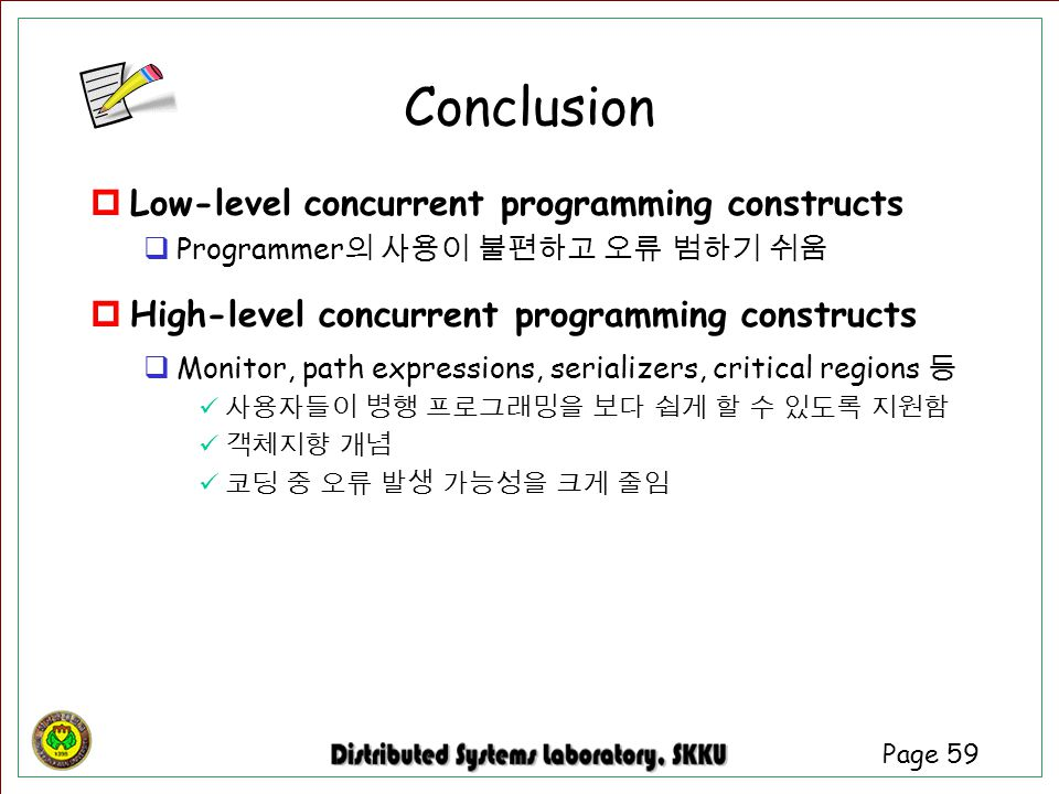Conclusion Low-level concurrent programming constructs