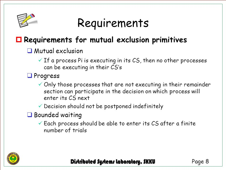 Requirements Requirements for mutual exclusion primitives