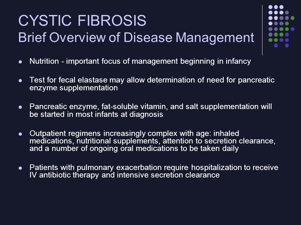 CYSTIC FIBROSIS Brief Overview of Disease Management