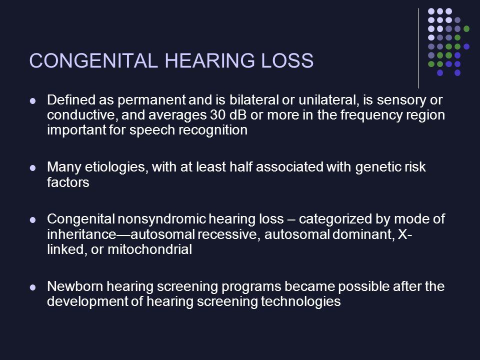 CONGENITAL HEARING LOSS
