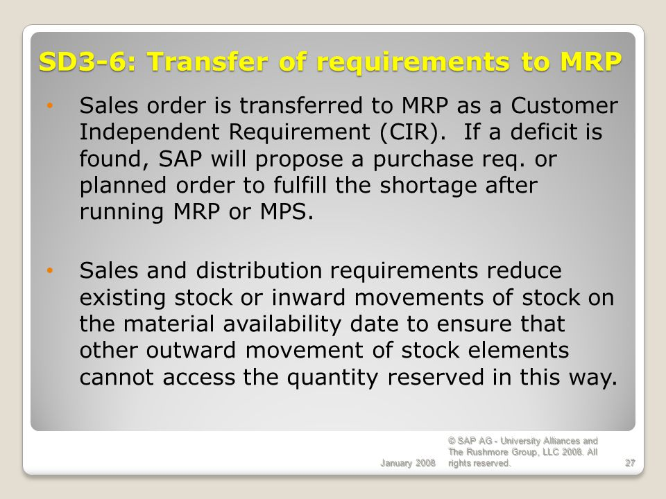 SD3-6: Transfer of requirements to MRP