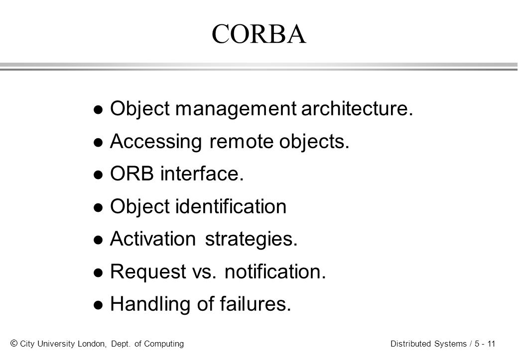 CORBA Object management architecture. Accessing remote objects.