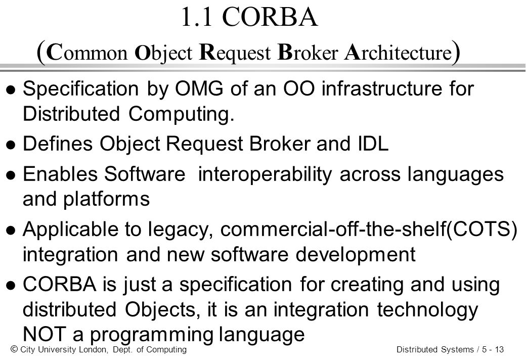 1.1 CORBA (Common Object Request Broker Architecture)