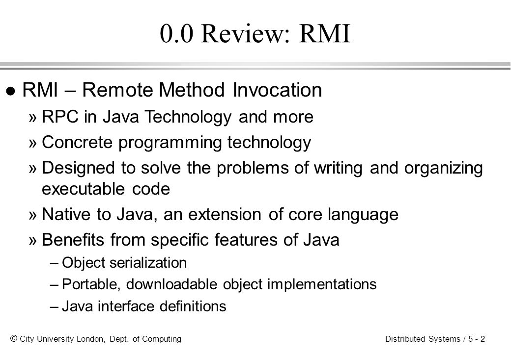0.0 Review: RMI RMI – Remote Method Invocation