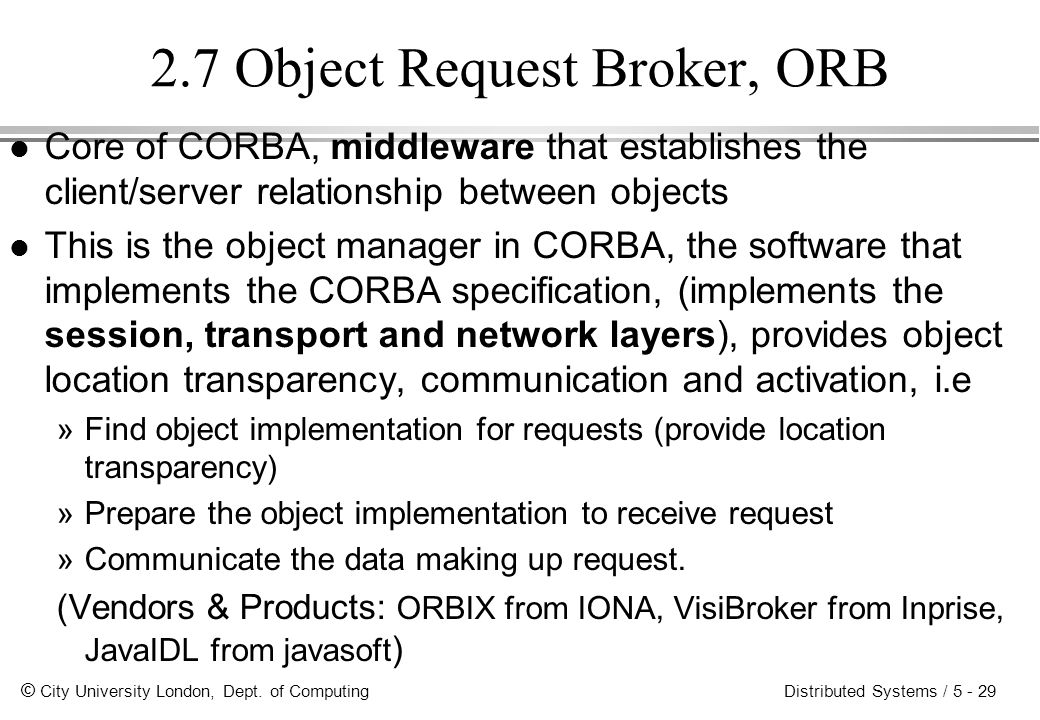 2.7 Object Request Broker, ORB