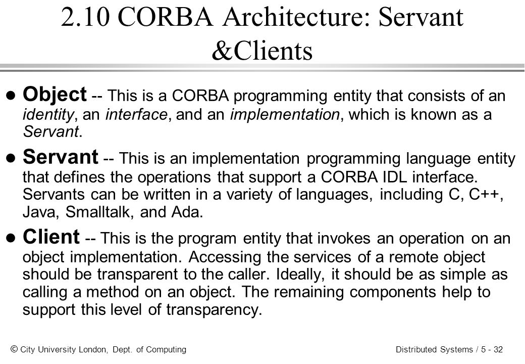 2.10 CORBA Architecture: Servant &Clients