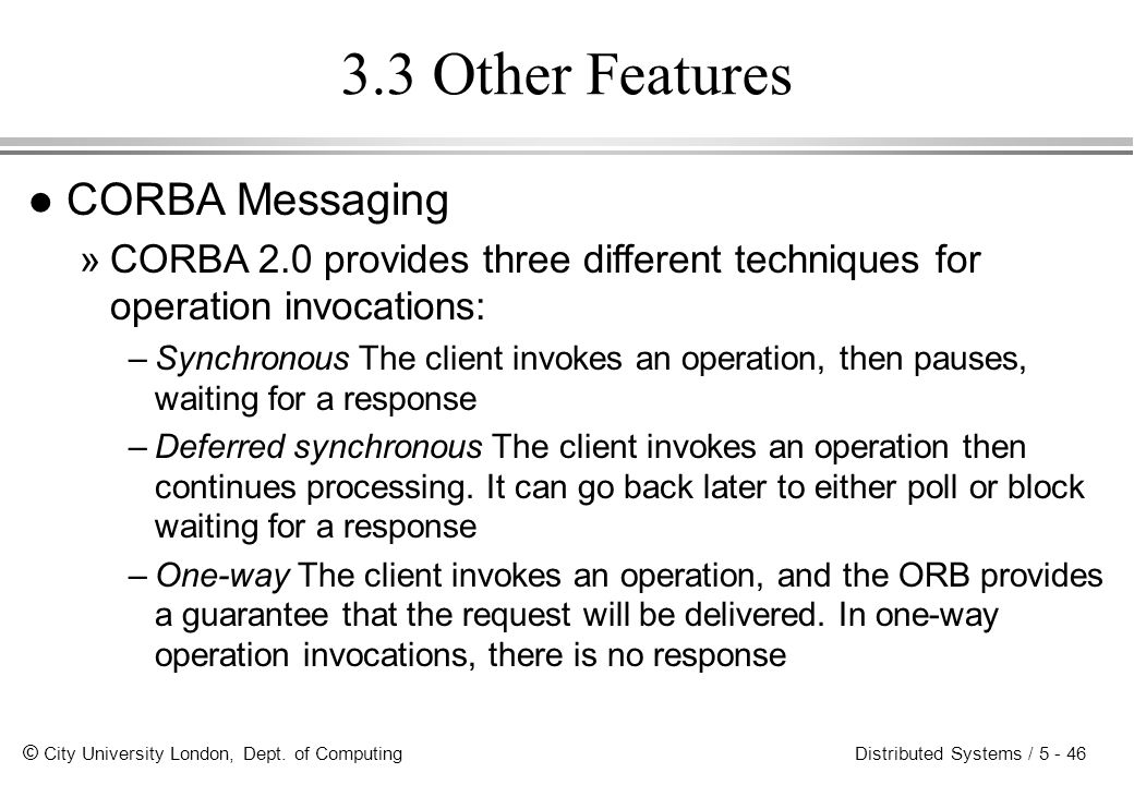 3.3 Other Features CORBA Messaging