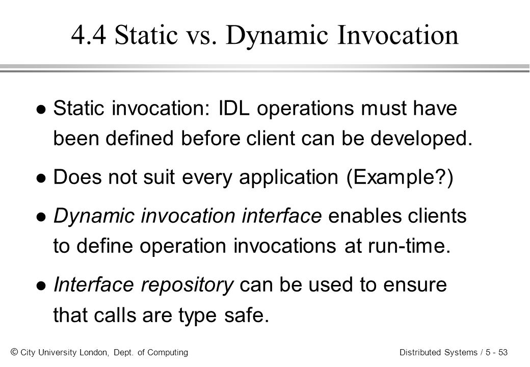 4.4 Static vs. Dynamic Invocation