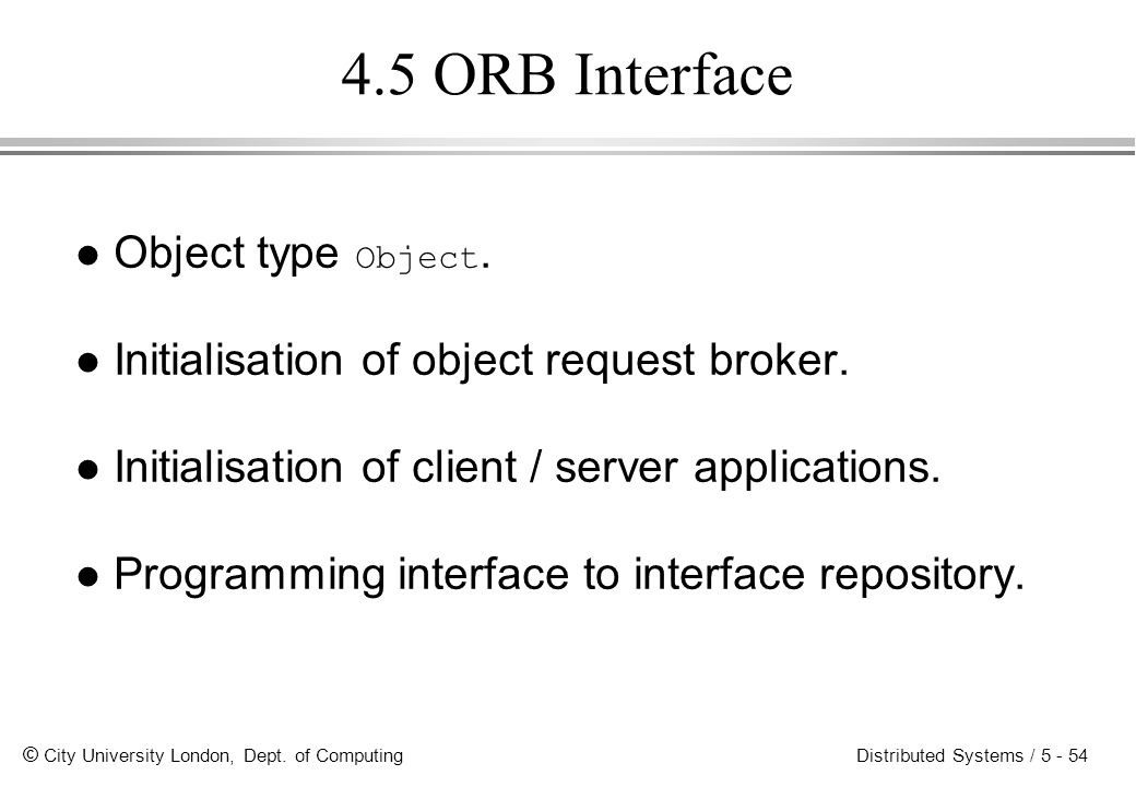4.5 ORB Interface Object type Object.