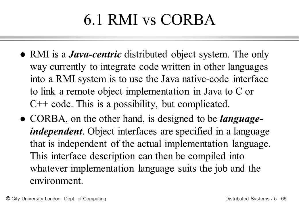 6.1 RMI vs CORBA
