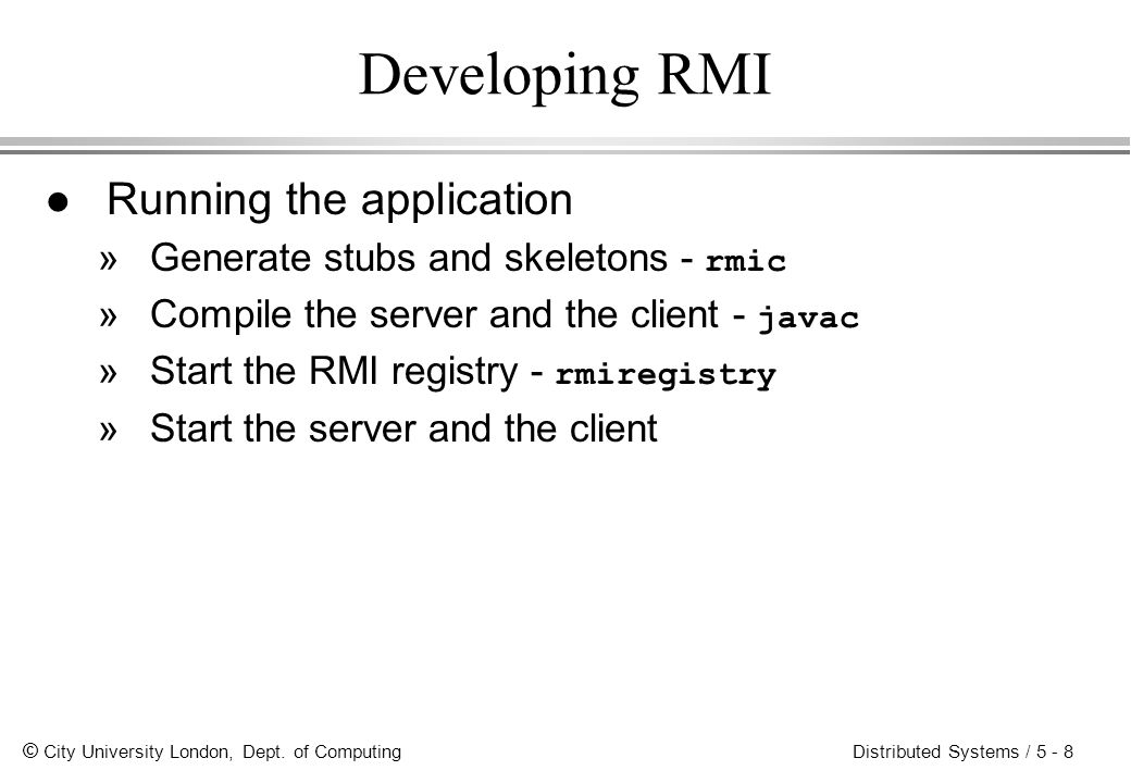 Developing RMI Running the application