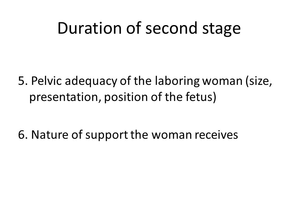 Duration of second stage