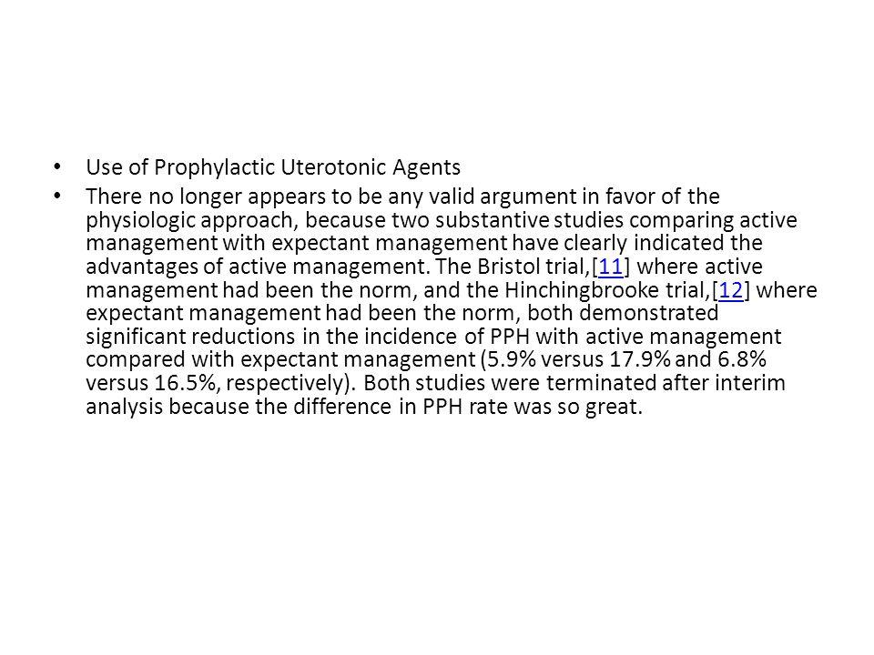 Use of Prophylactic Uterotonic Agents