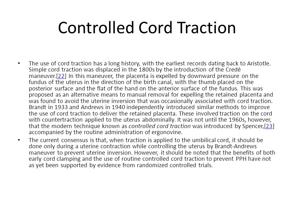 Controlled Cord Traction
