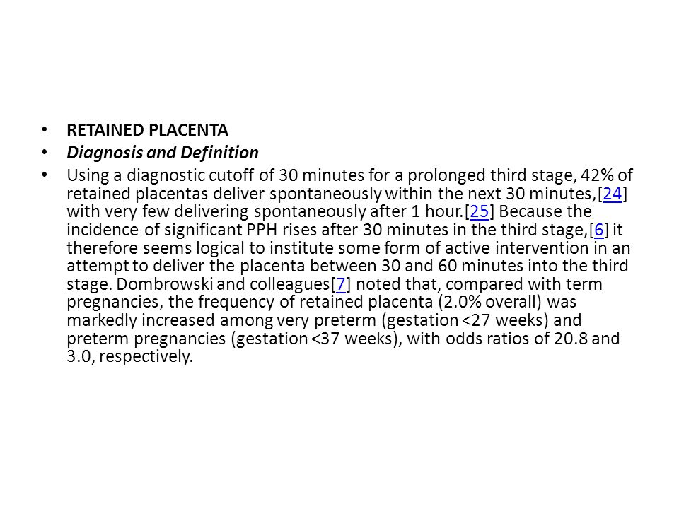RETAINED PLACENTA Diagnosis and Definition.