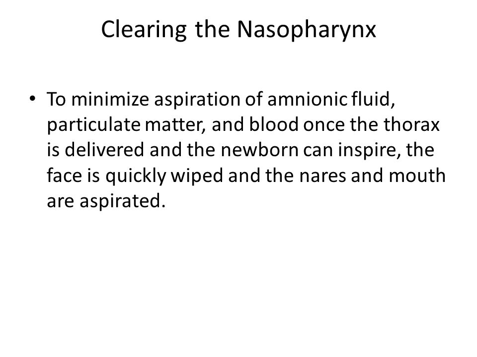 Clearing the Nasopharynx