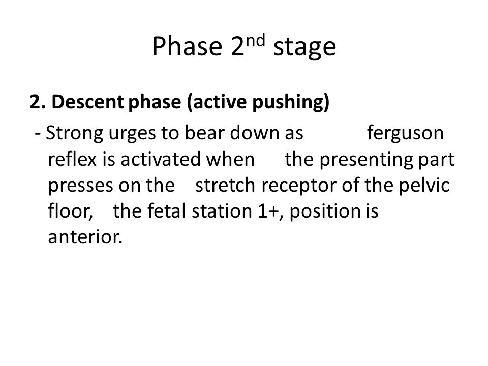 Phase 2nd stage 2. Descent phase (active pushing)