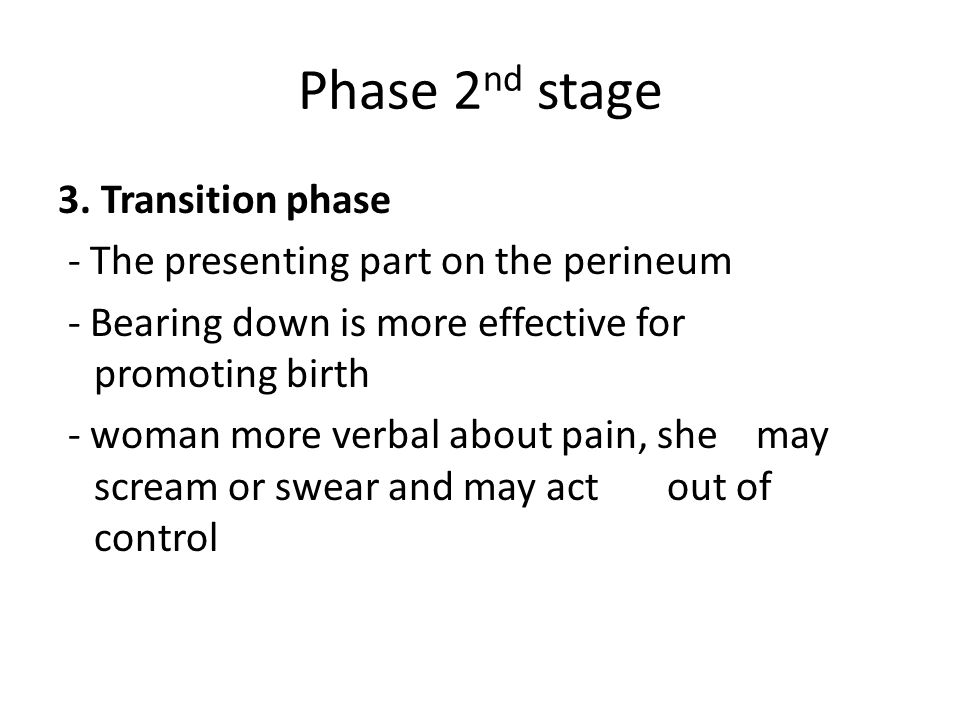 Phase 2nd stage 3. Transition phase