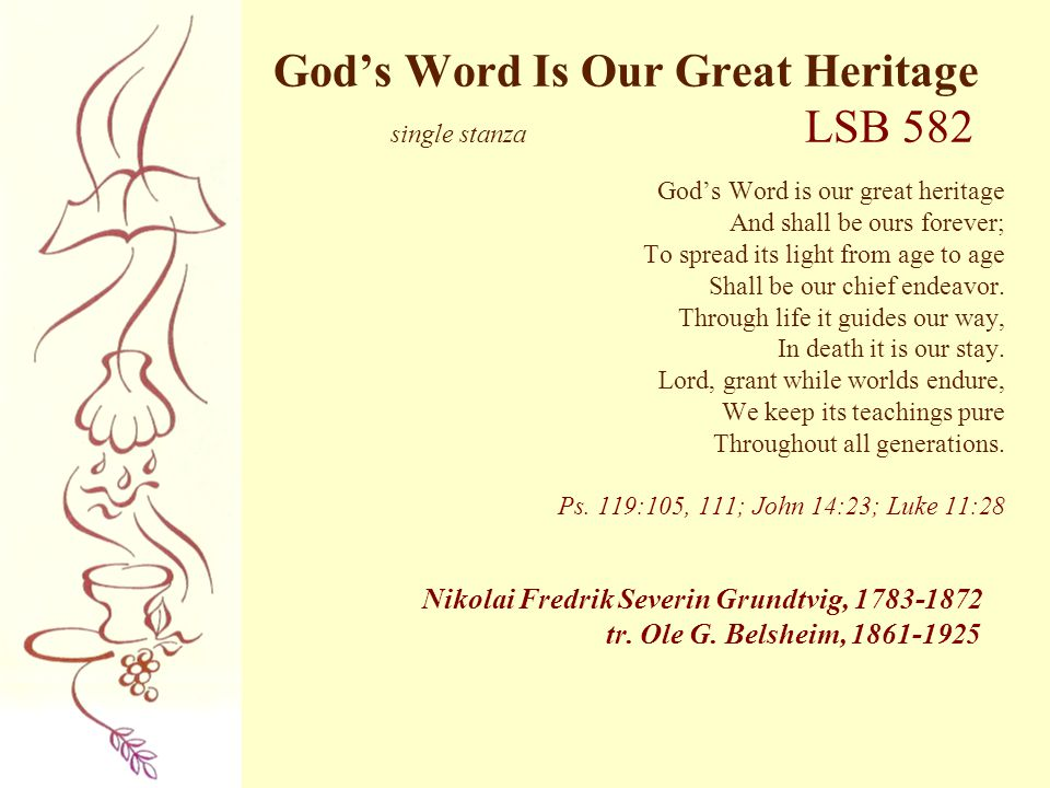 God's Word Is Our Great Heritage single stanza LSB 582
