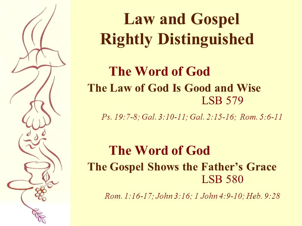 Law and Gospel Rightly Distinguished