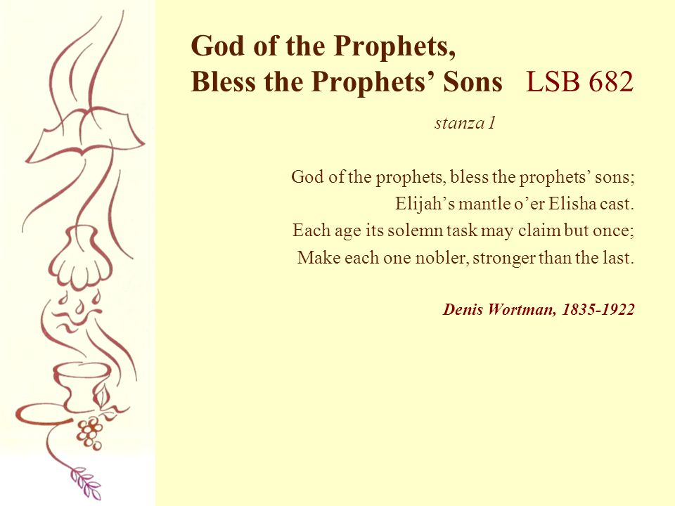 God of the Prophets, Bless the Prophets' Sons LSB 682