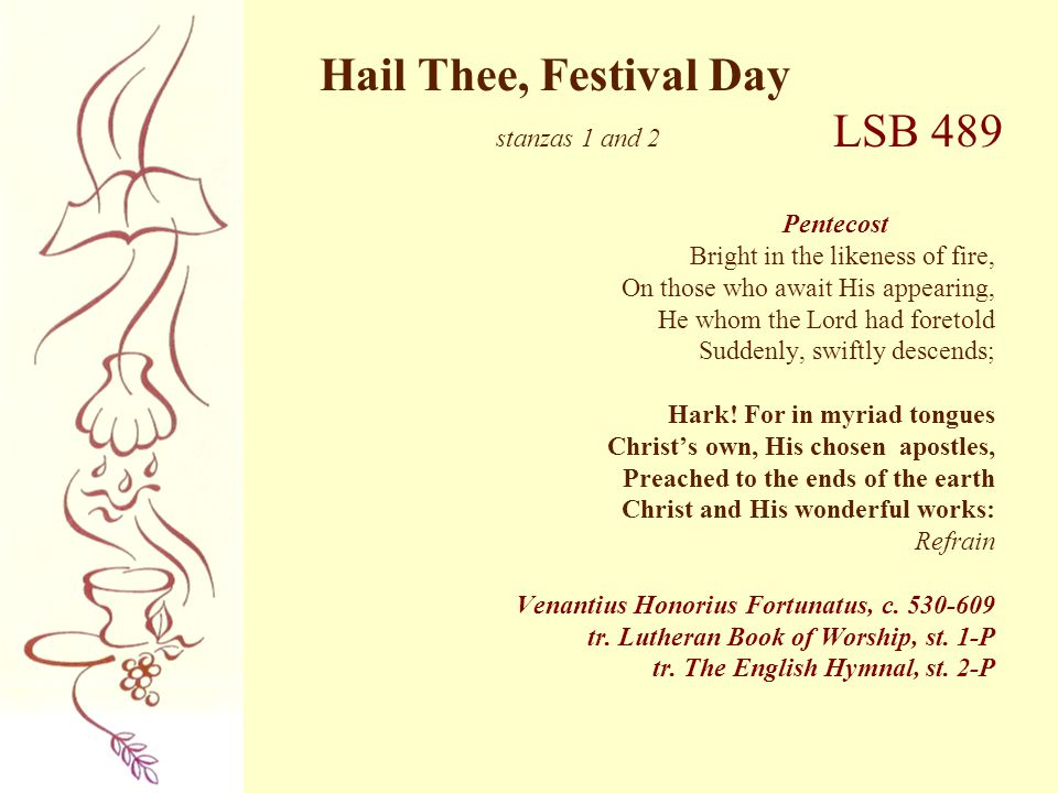 Hail Thee, Festival Day stanzas 1 and 2 LSB 489