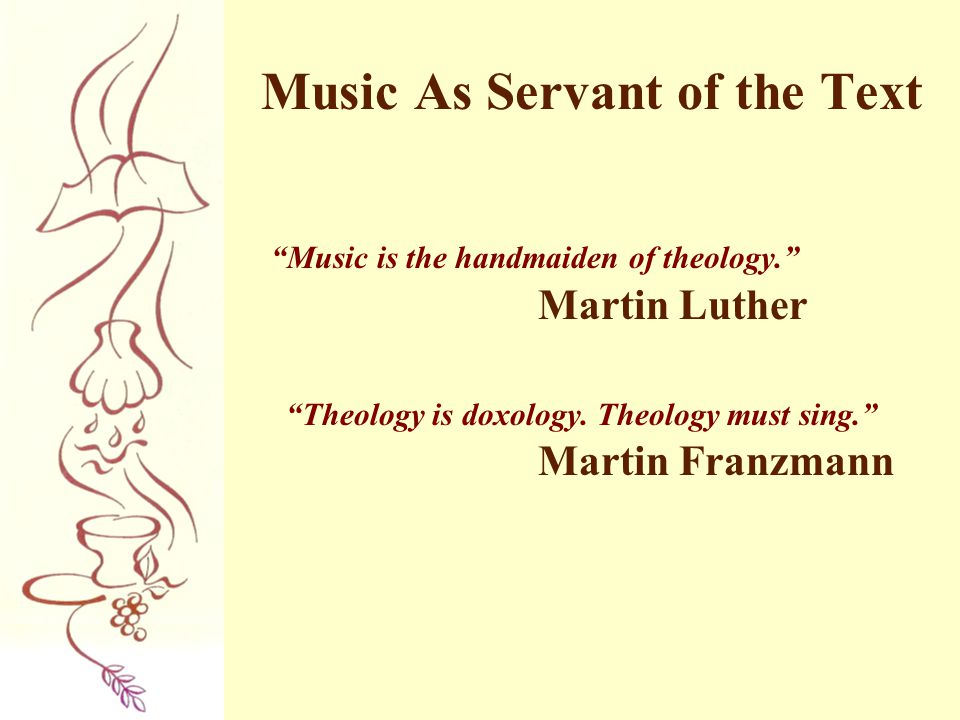 Music As Servant of the Text