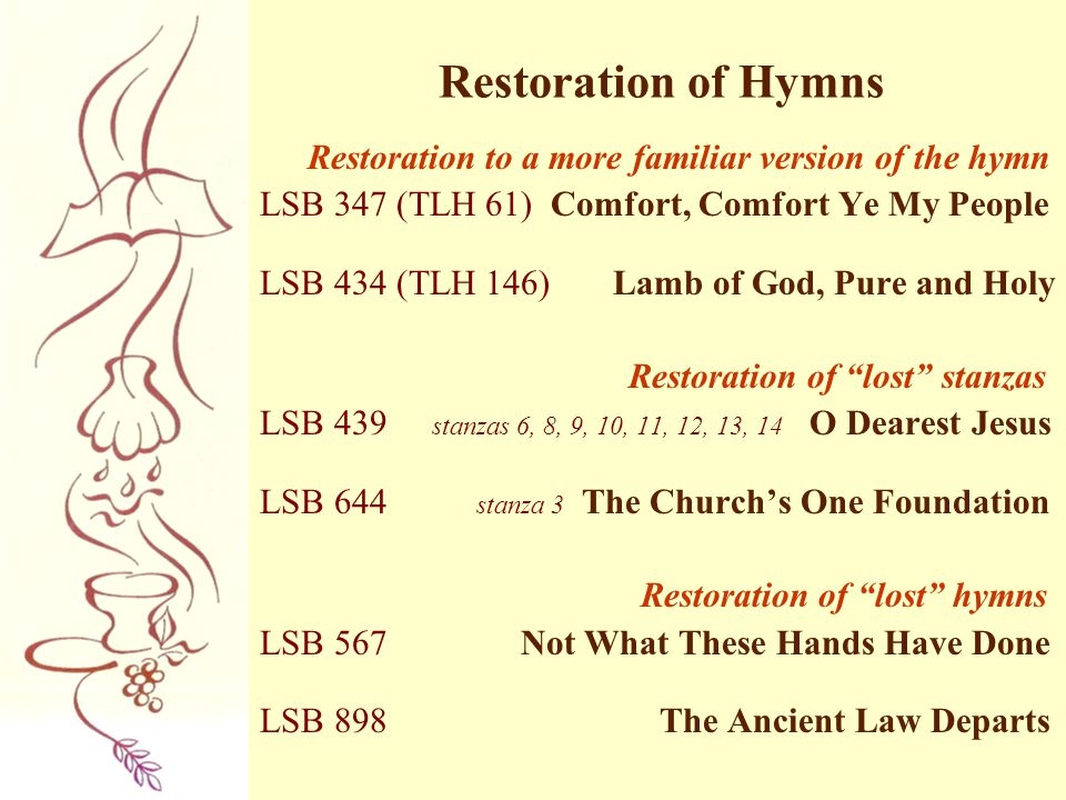 Restoration of Hymns LSB 347 (TLH 61) Comfort, Comfort Ye My People