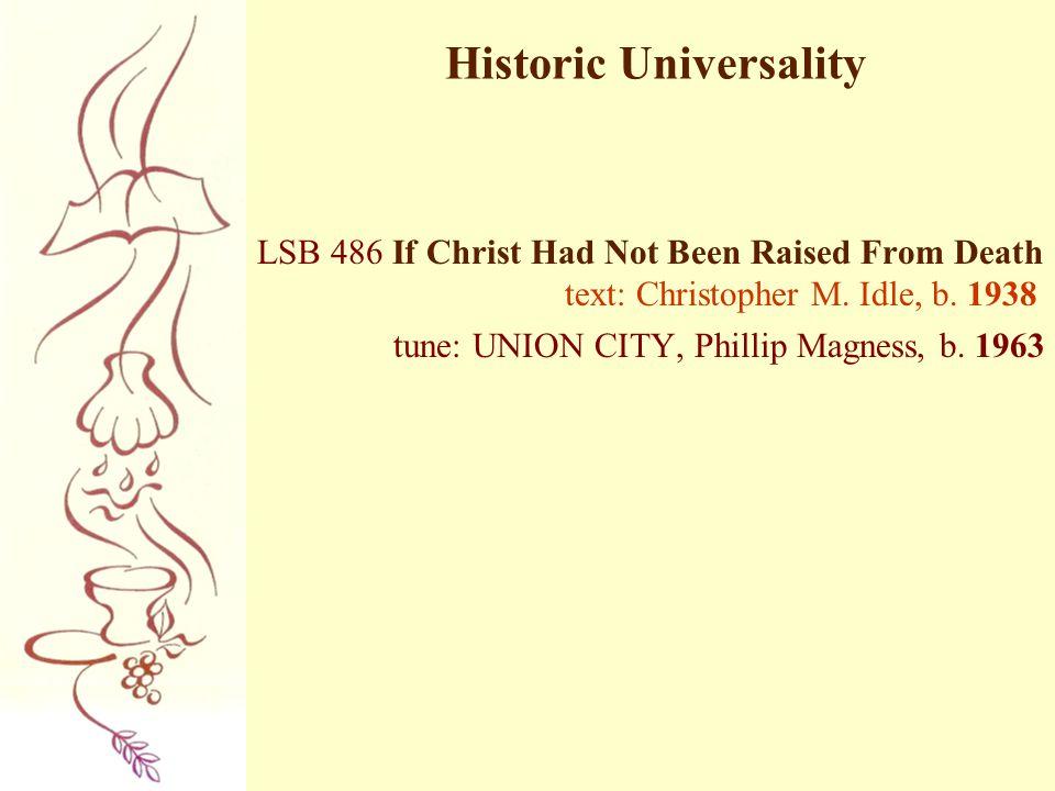 Historic Universality