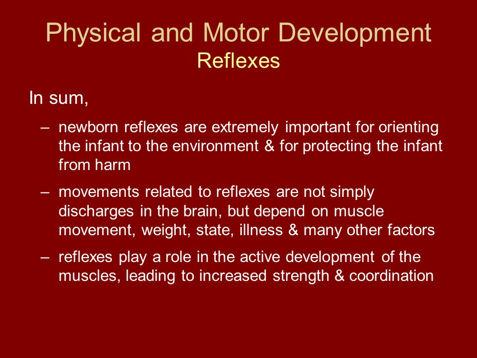 Physical and Motor Development Reflexes