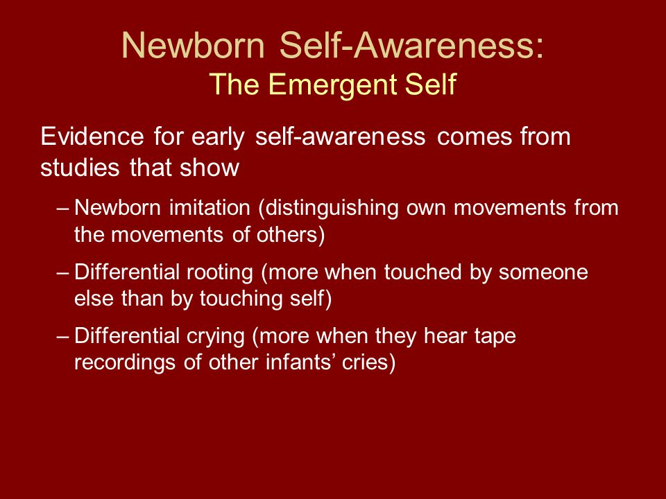 Newborn Self-Awareness: The Emergent Self