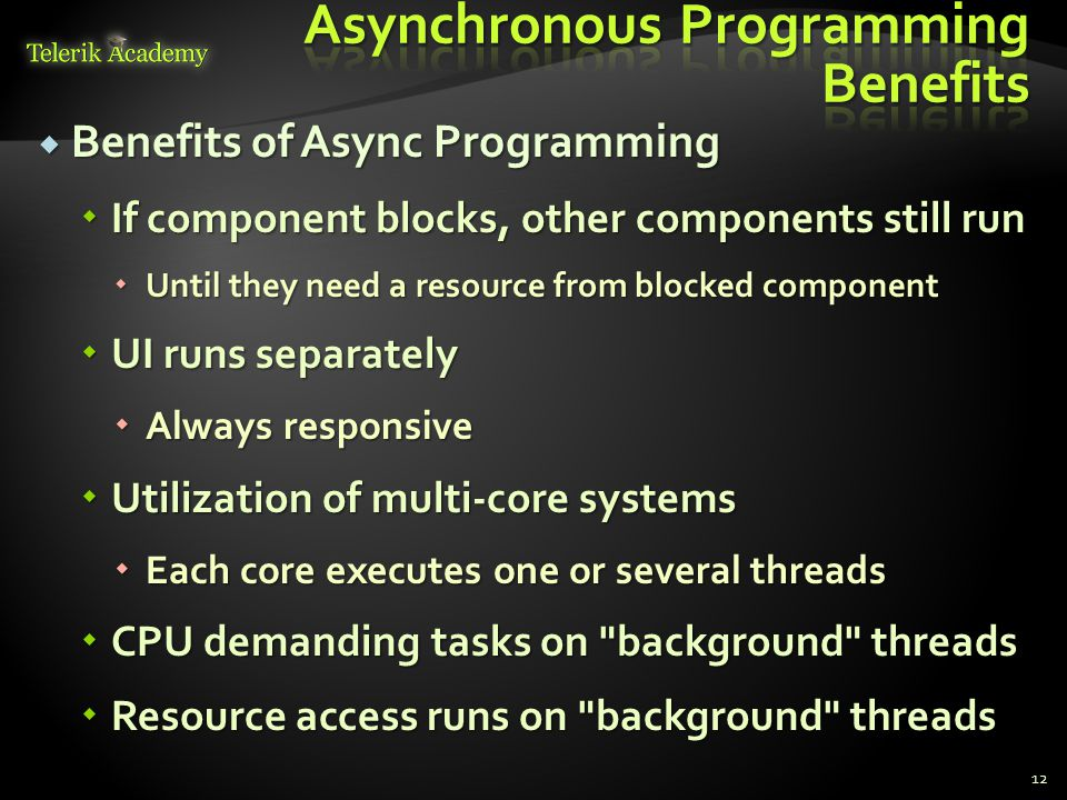 Asynchronous Programming Benefits